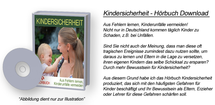 Kindersicherheit - Hörbuch-Download 3 CDs